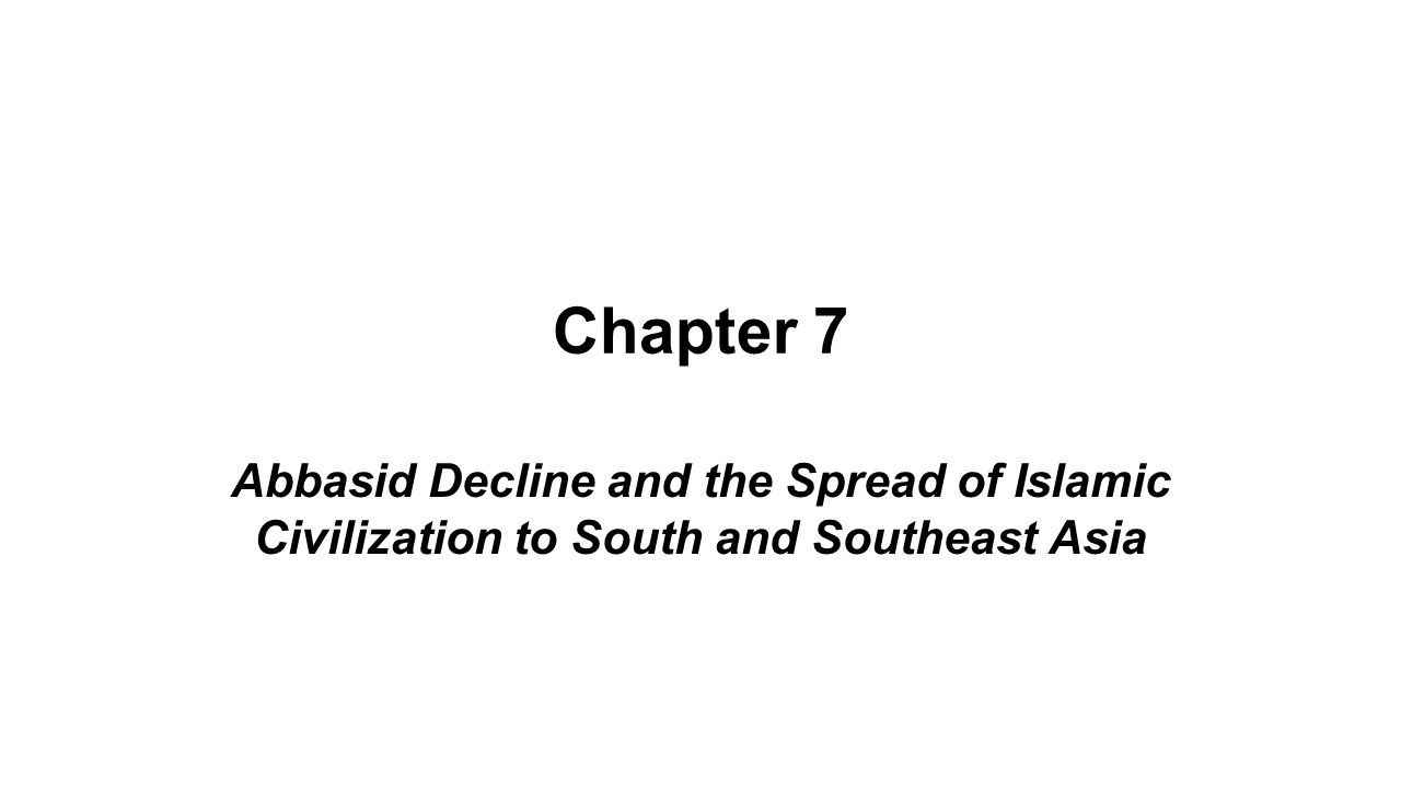 abbasid rule and civilization The abbasids ruled a vast empire from baghdad when it was the thriving capital   ali a allawi in 'the crisis of islamic civilisation' (2009) that he concludes that.
