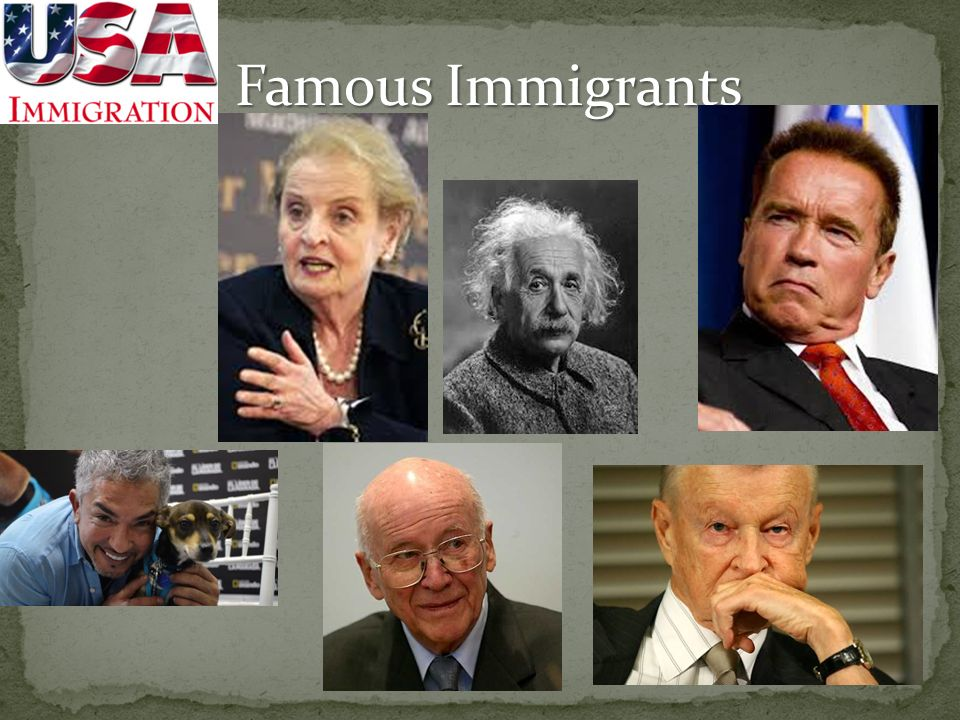 Famous Immigrants