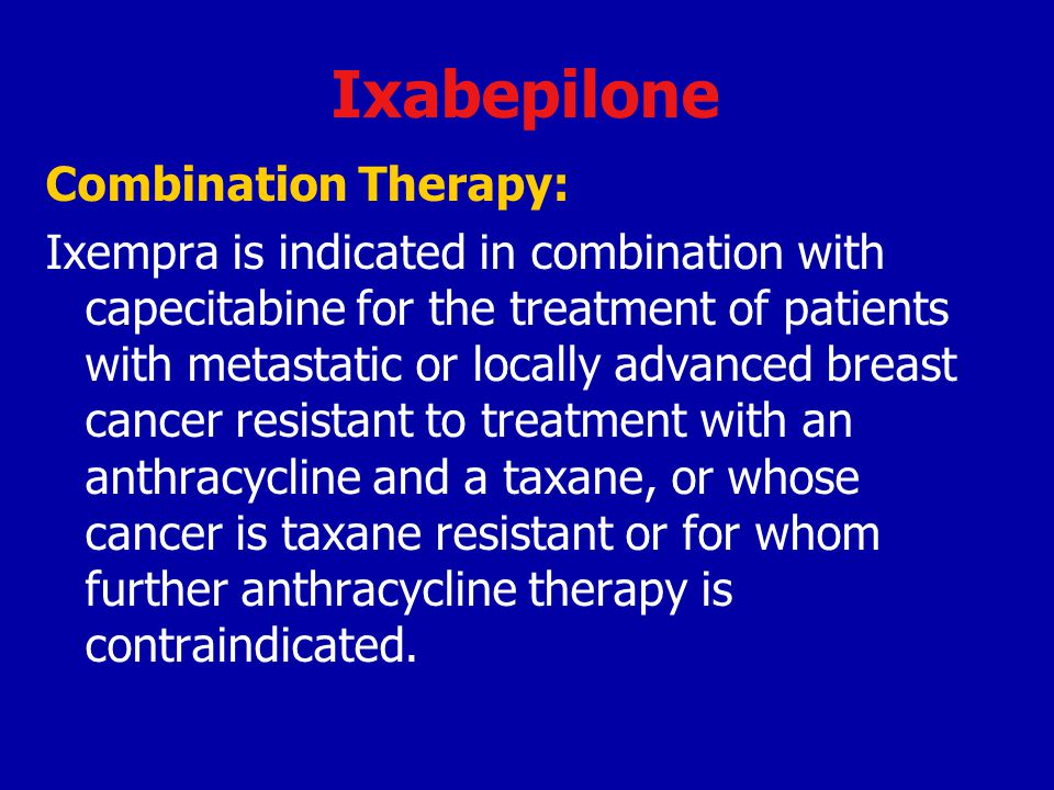 Ixabepilone Combination Therapy: