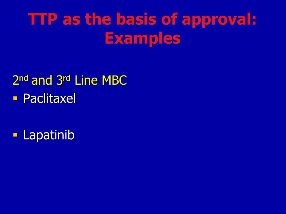 TTP as the basis of approval: Examples