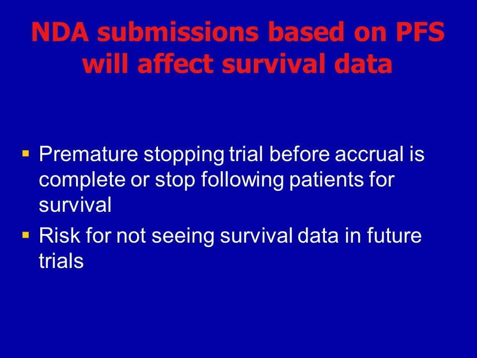NDA submissions based on PFS will affect survival data