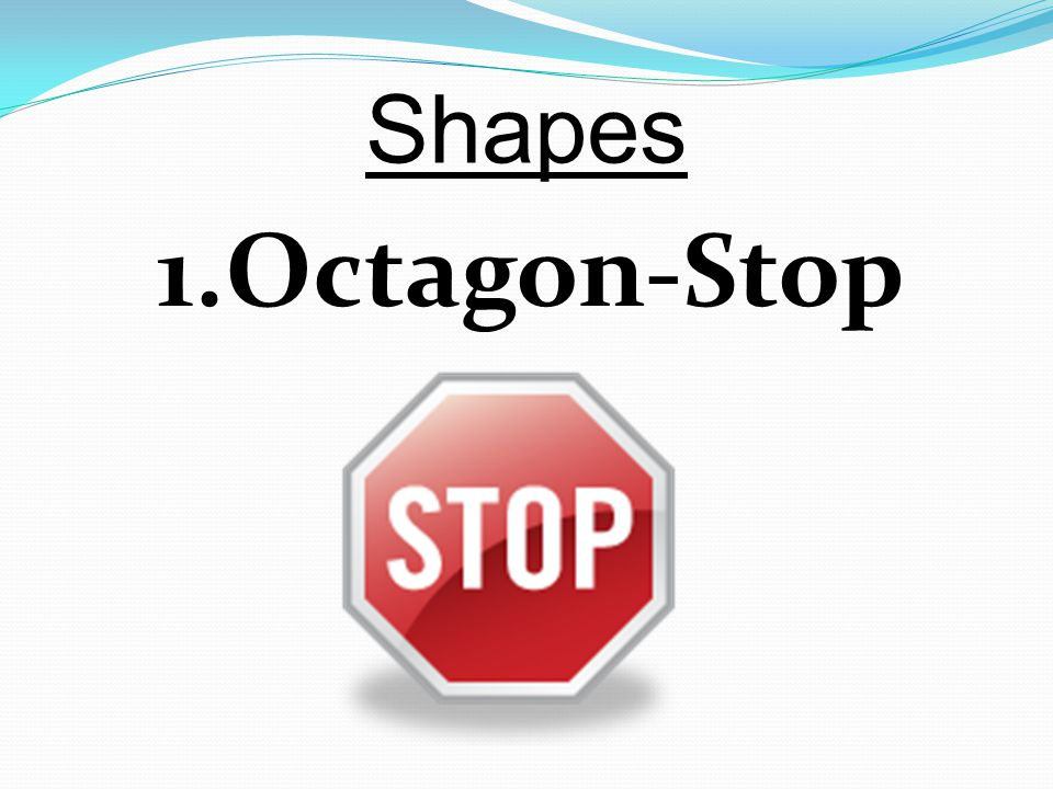 Shapes Octagon-Stop