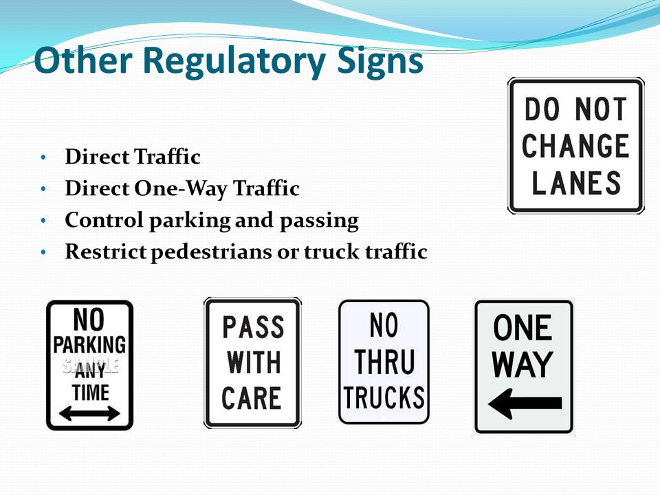 Other Regulatory Signs