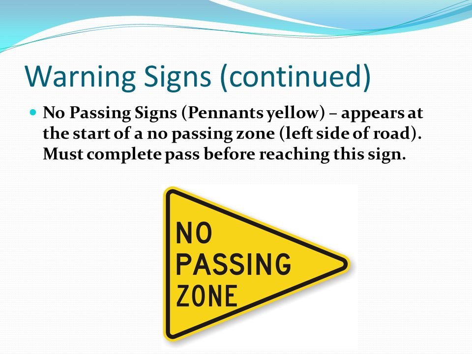 Warning Signs (continued)