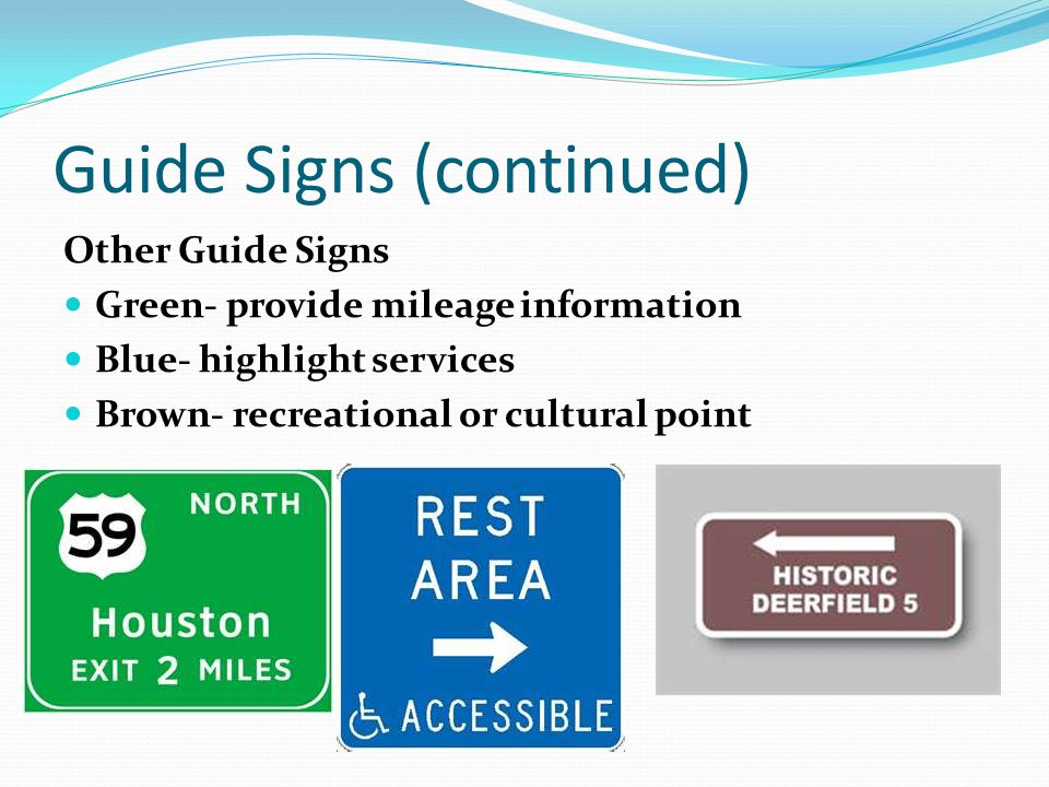 Guide Signs (continued)