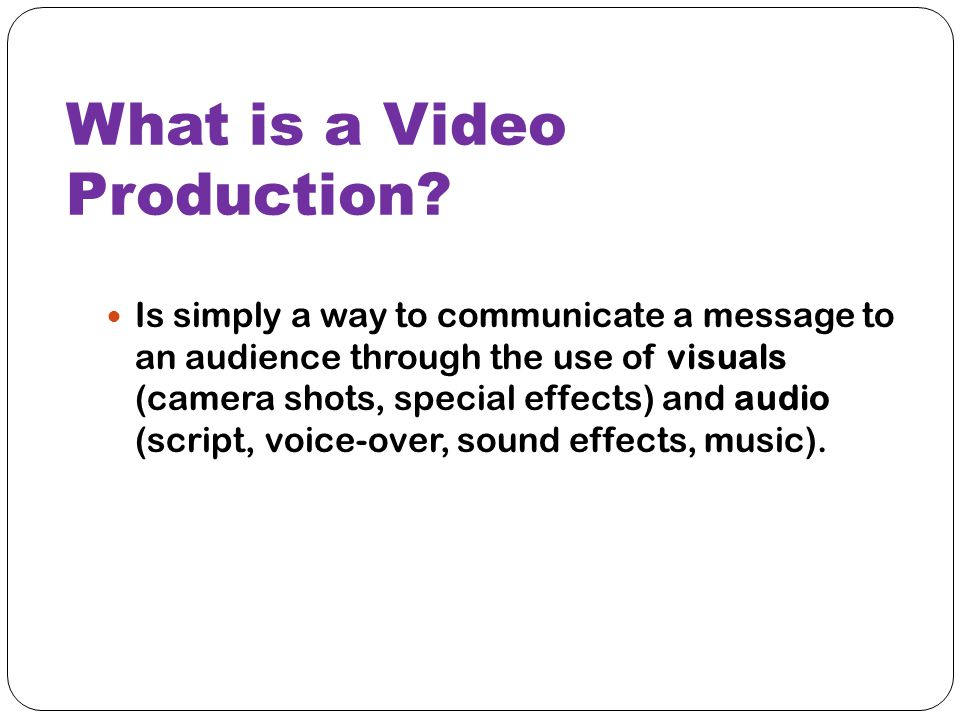 What is a Video Production