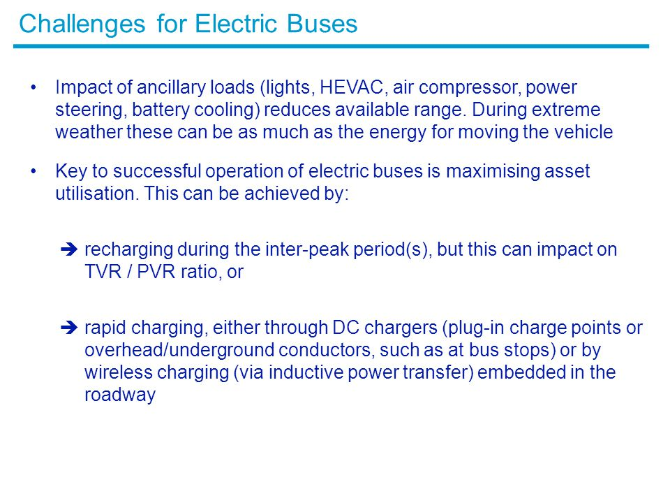 Challenges for Electric Buses