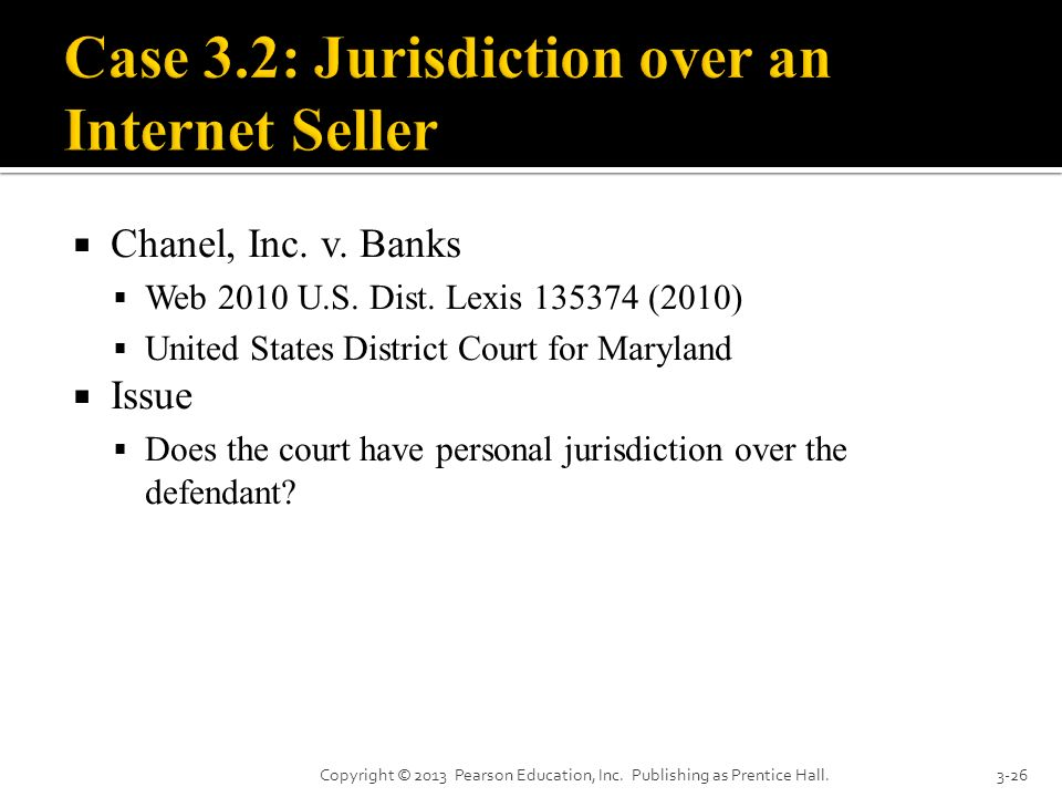 Case 3.2: Jurisdiction over an Internet Seller