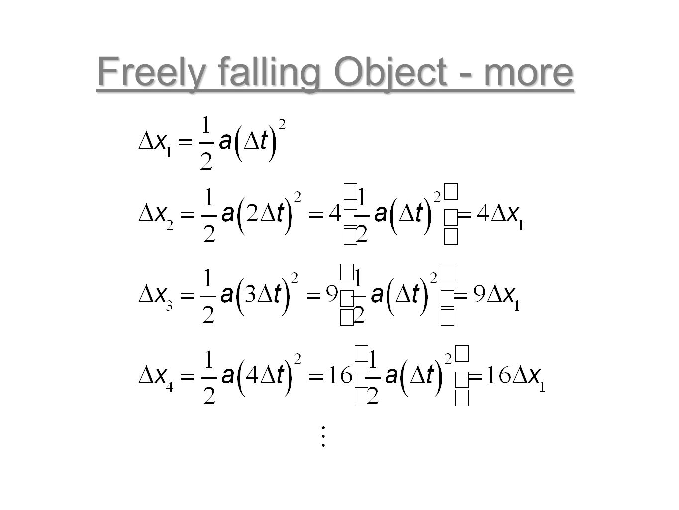 Freely falling Object - more