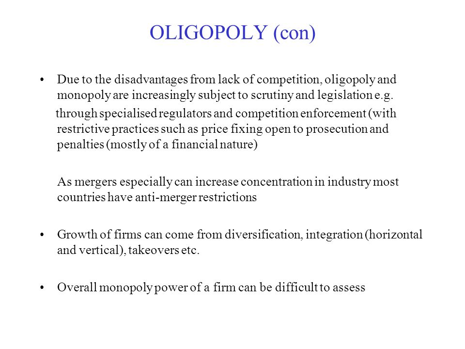 disadvantages of oligopoly for consumers