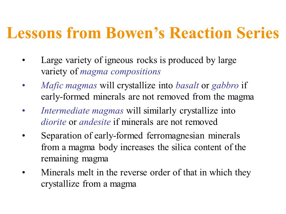 Lessons from Bowen's Reaction Series