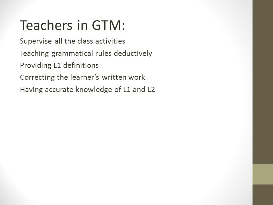 Teachers in GTM: Supervise all the class activities