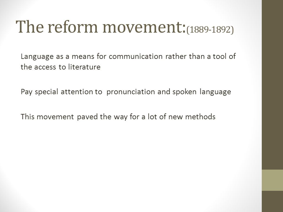 The reform movement:( )