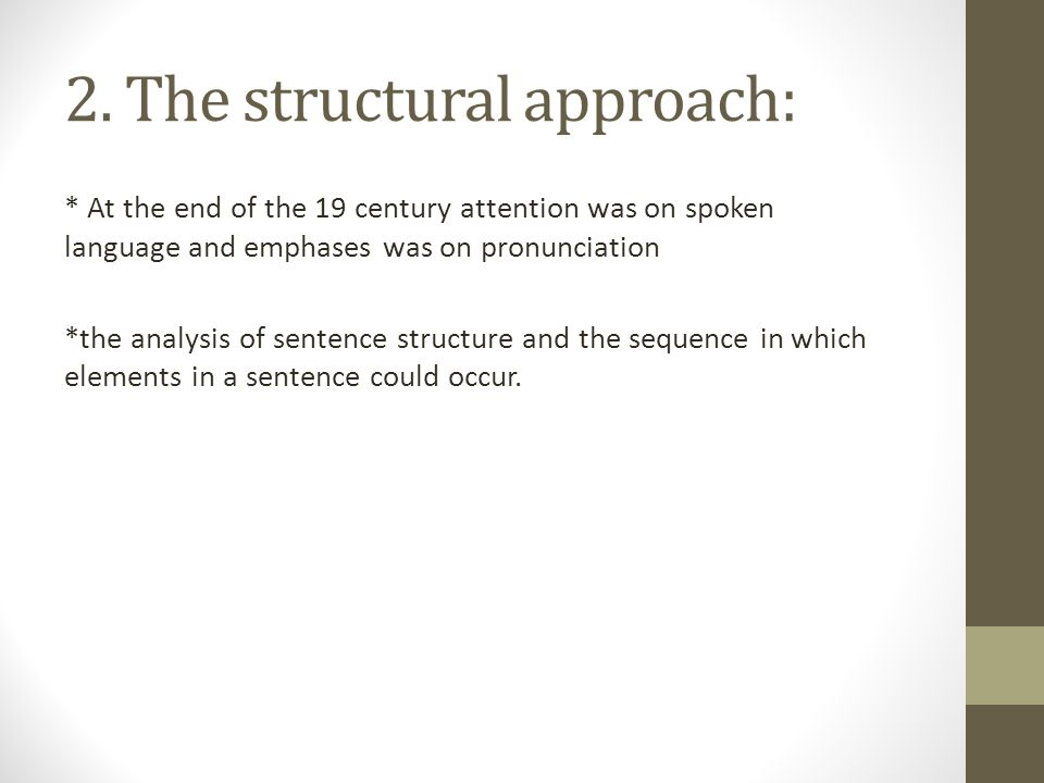 2. The structural approach:
