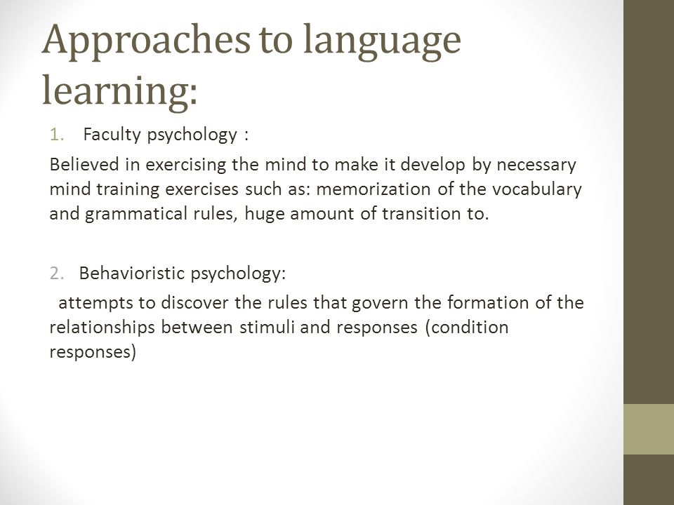 Approaches to language learning: