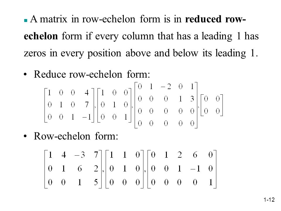 Reduce row-echelon form: