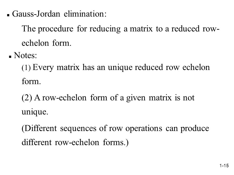 Gauss-Jordan elimination: