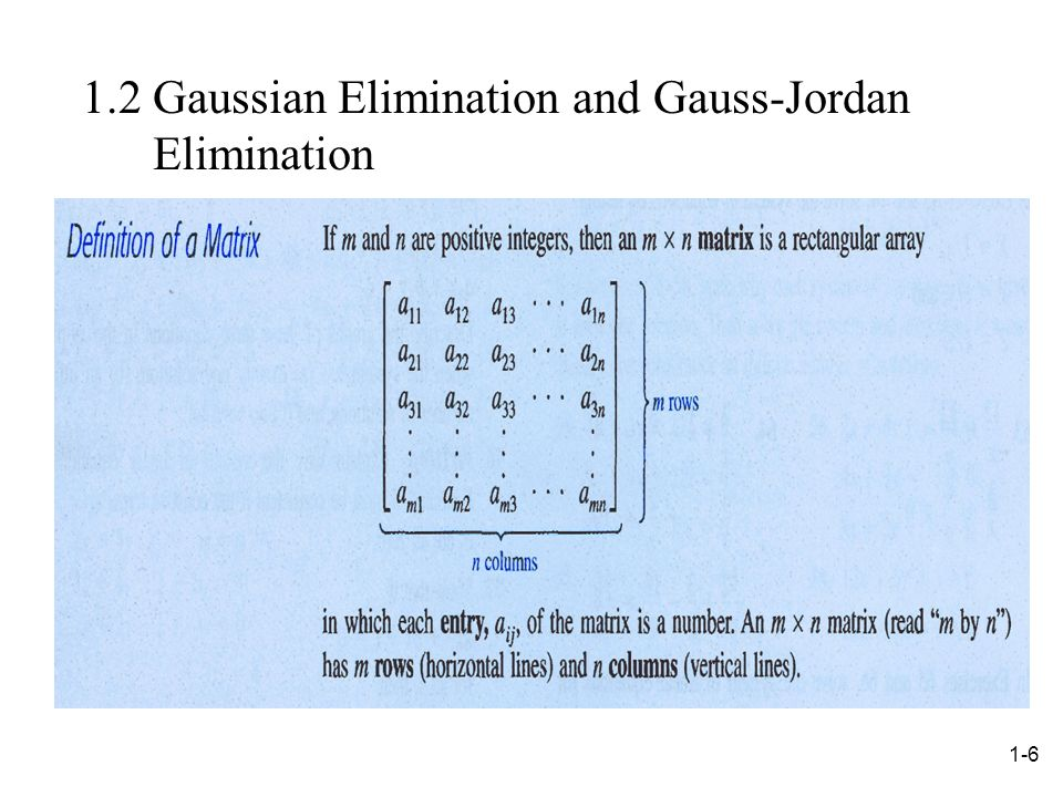 1.2 Gaussian Elimination and Gauss-Jordan Elimination