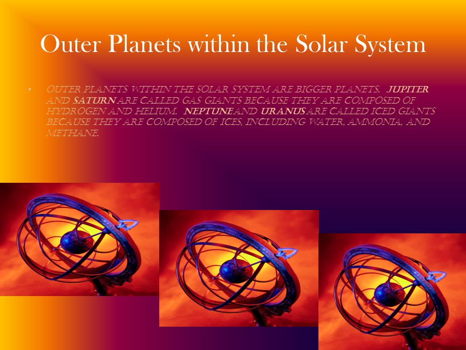 Outer Planets within the Solar System