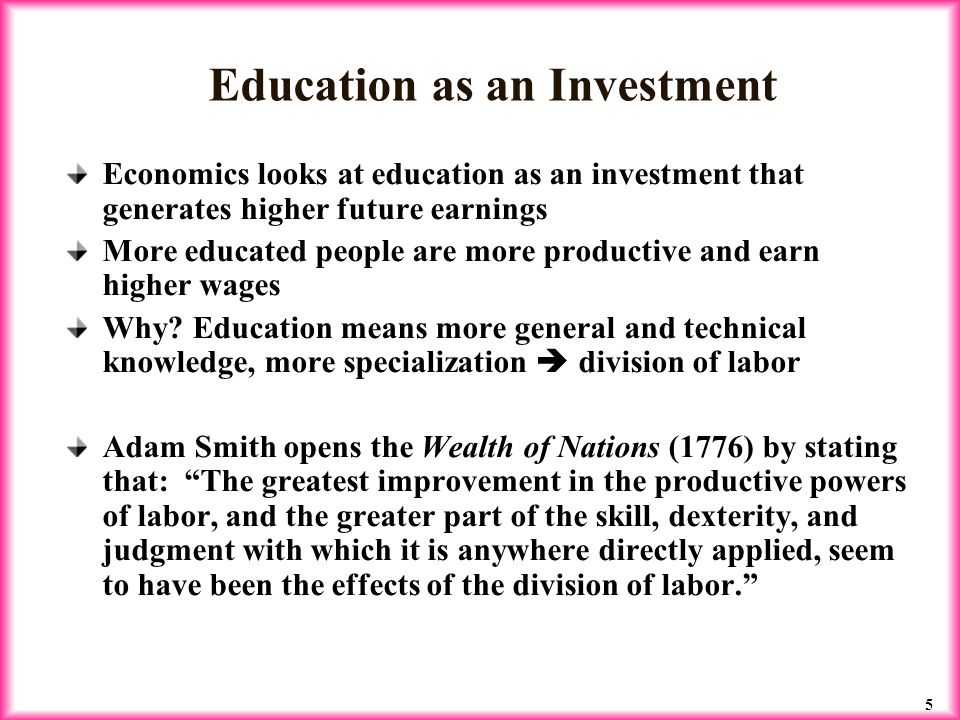 education as an investment means