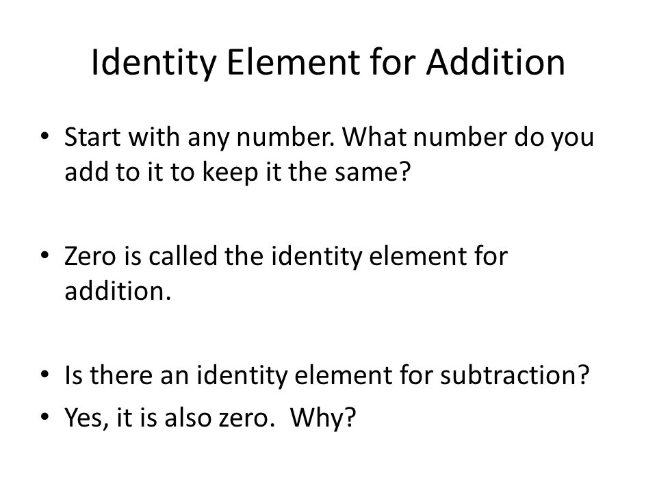 Identity Element for Addition