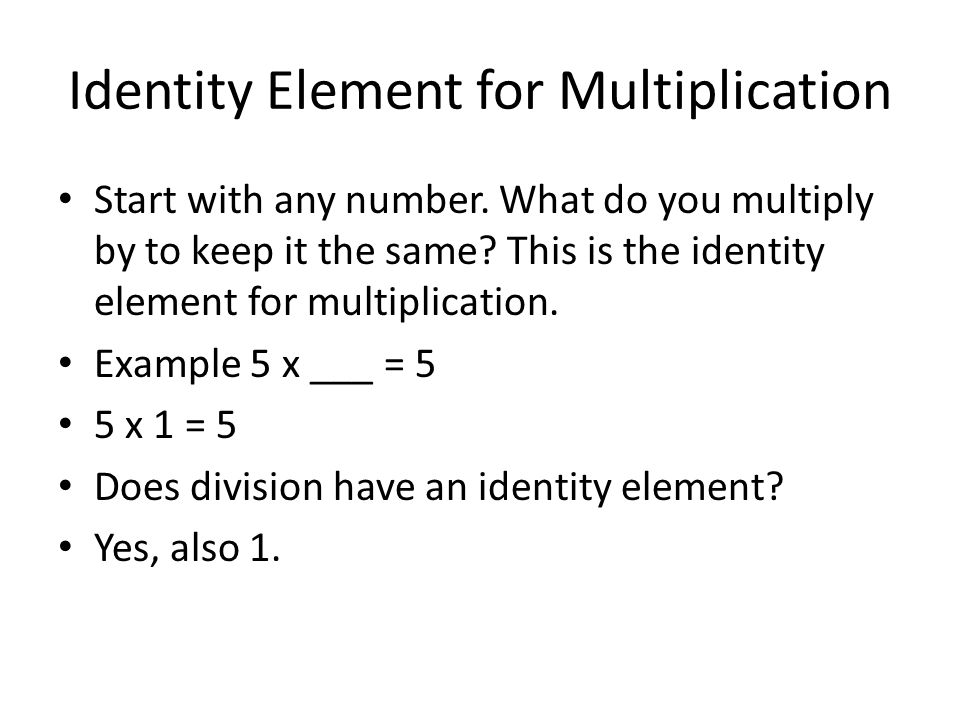 Identity Element for Multiplication