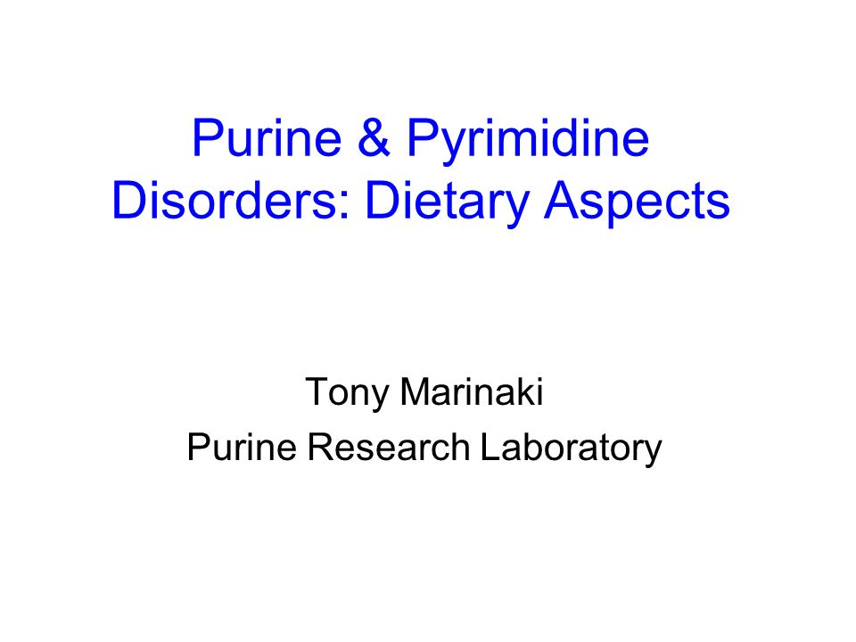 Purine & Pyrimidine Disorders: Dietary Aspects