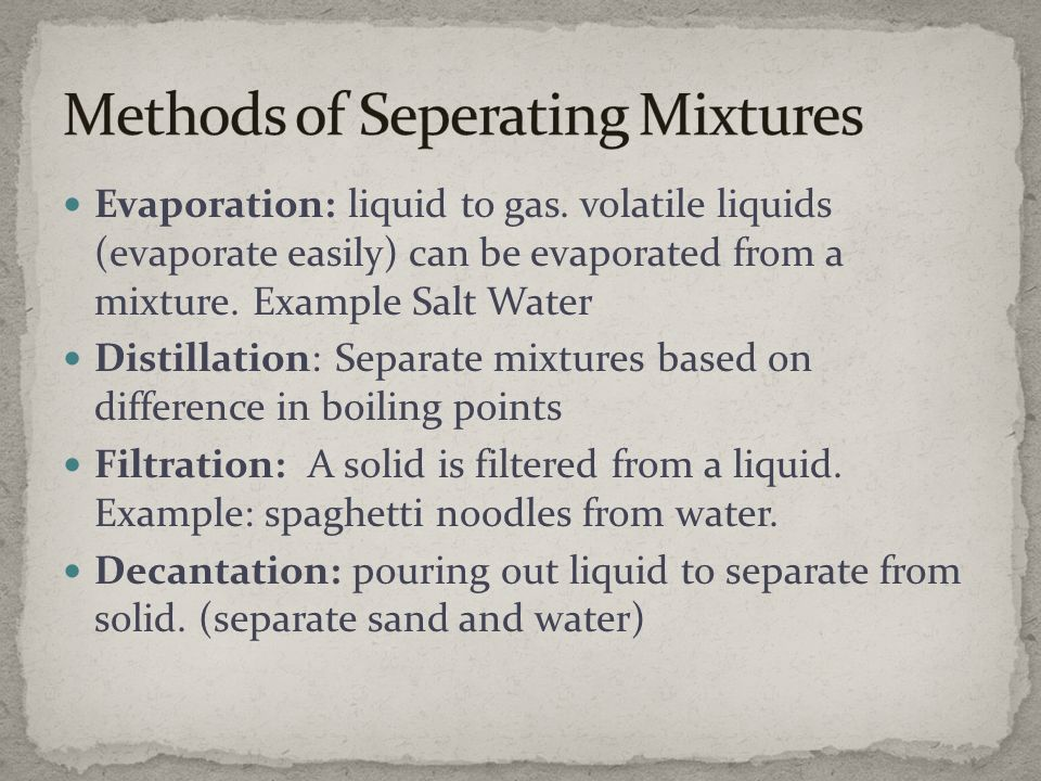 Methods of Seperating Mixtures