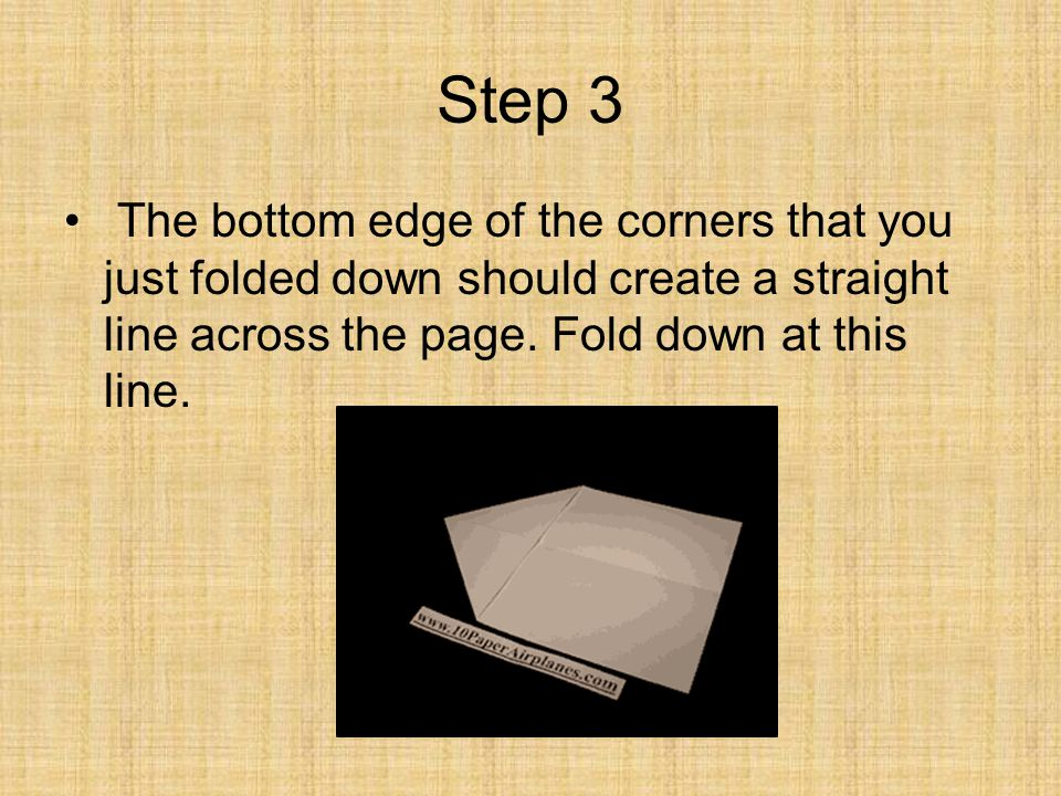 Step 3 The bottom edge of the corners that you just folded down should create a straight line across the page.