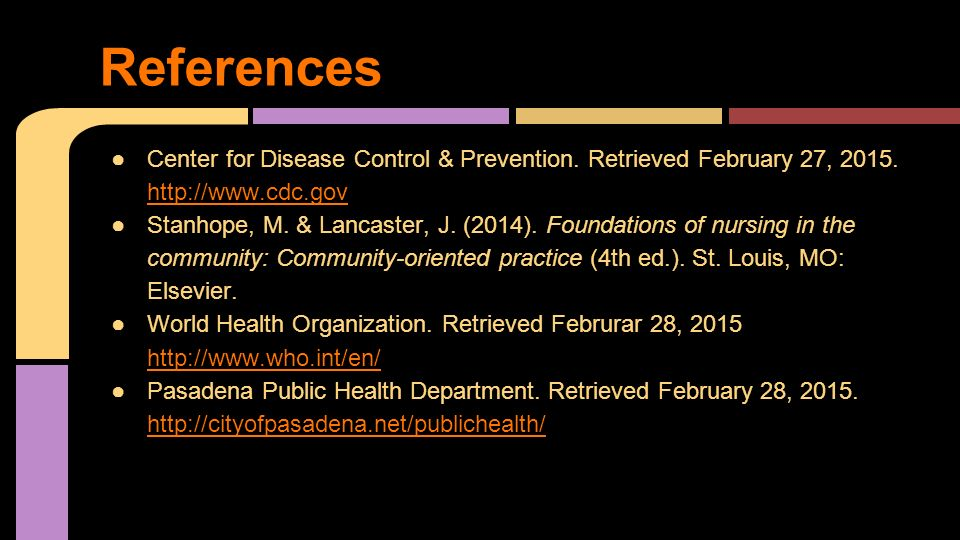 References Center for Disease Control & Prevention. Retrieved February 27,