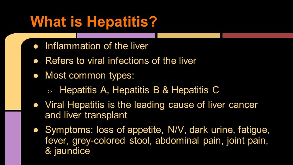 What is Hepatitis Inflammation of the liver