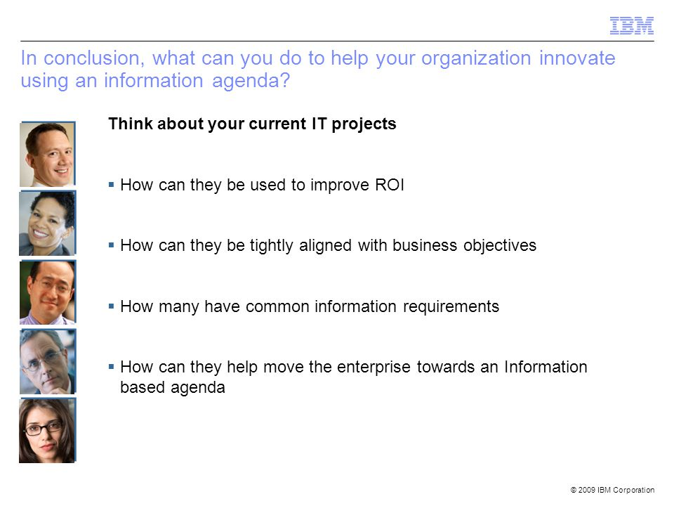 In conclusion, what can you do to help your organization innovate using an information agenda