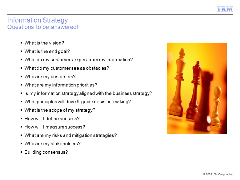 Information Strategy Questions to be answered!