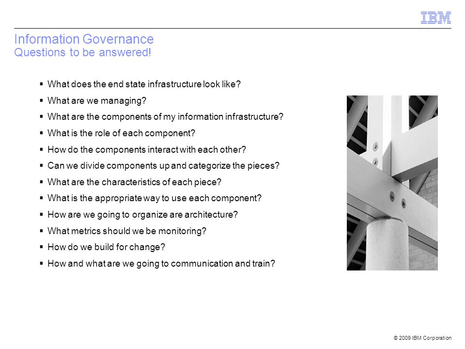 Information Governance Questions to be answered!