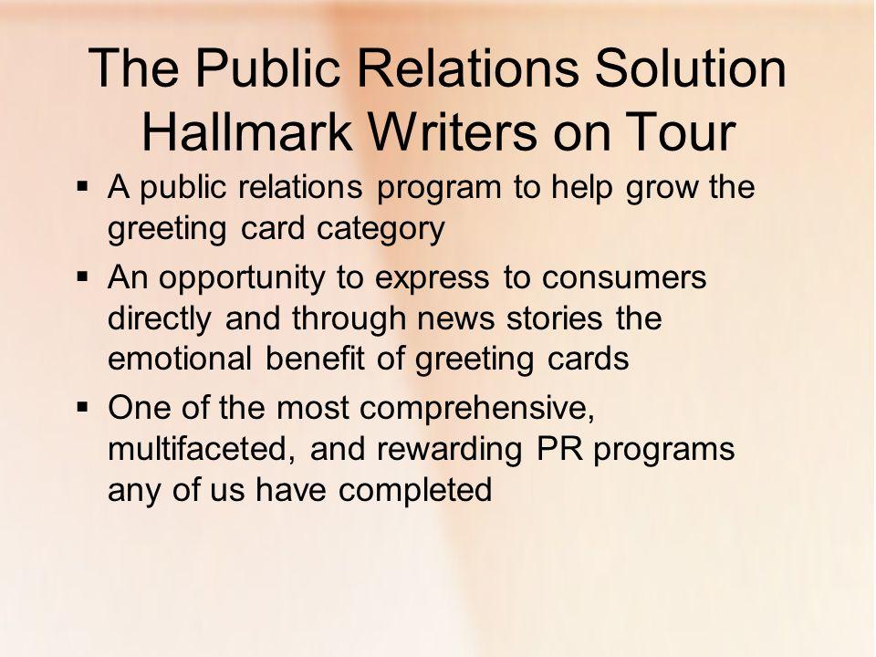 Presented by hallmark and fleishman hillard ppt download the public relations solution hallmark writers on tour m4hsunfo