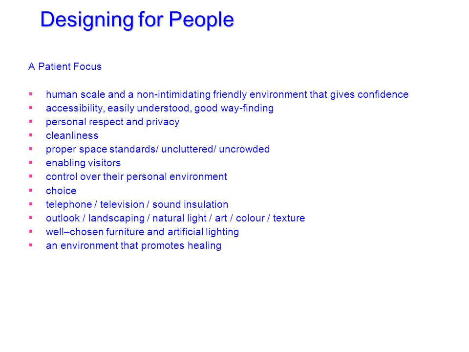 Designing for People A Patient Focus
