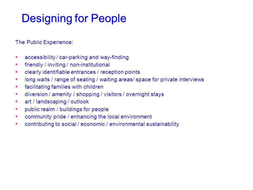 Designing for People The Public Experience: