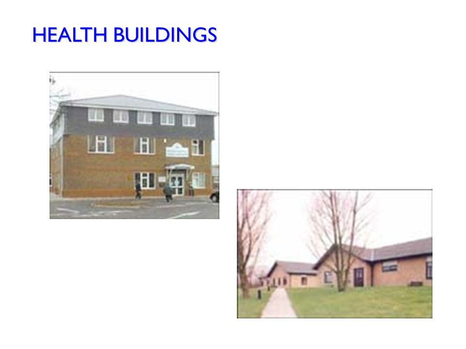 HEALTH BUILDINGS