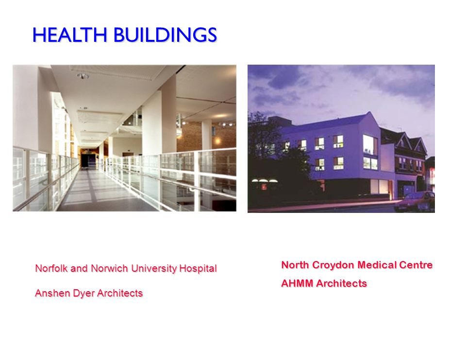 HEALTH BUILDINGS North Croydon Medical Centre
