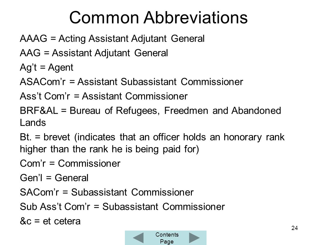 Common Abbreviations AAAG Acting Assistant Adjutant General