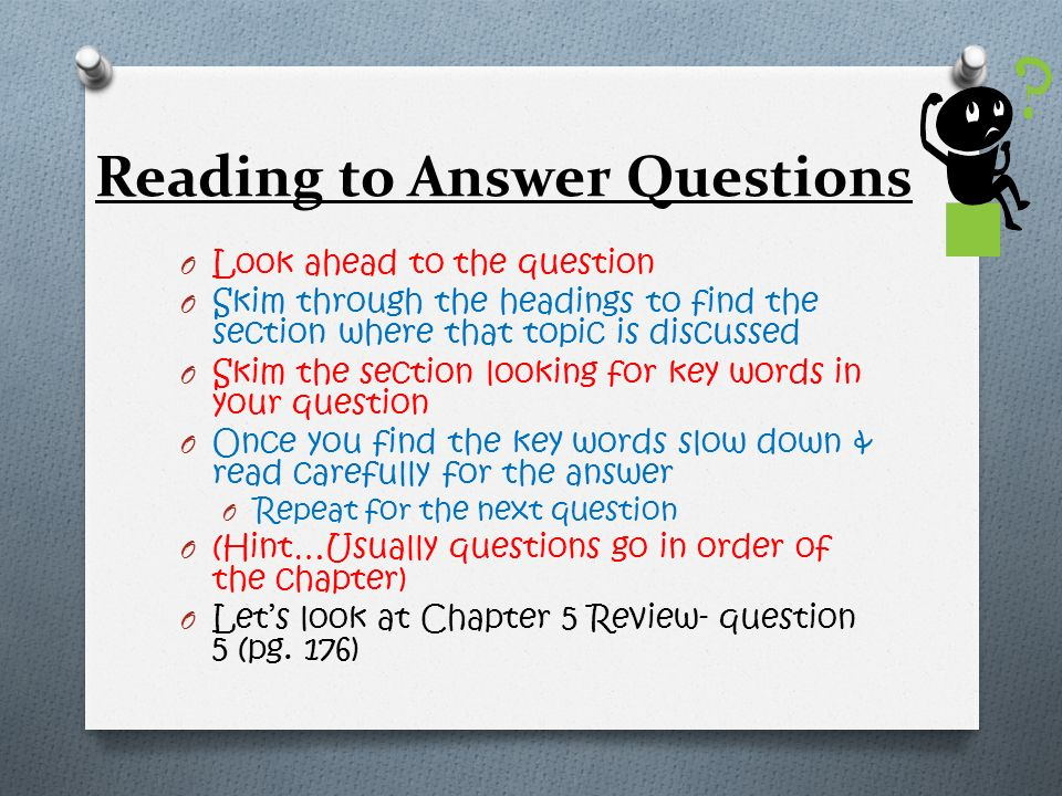 Reading to Answer Questions