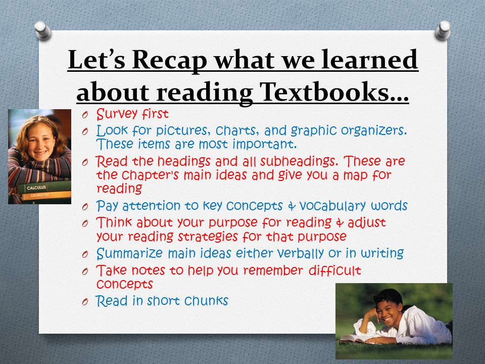 Let's Recap what we learned about reading Textbooks…