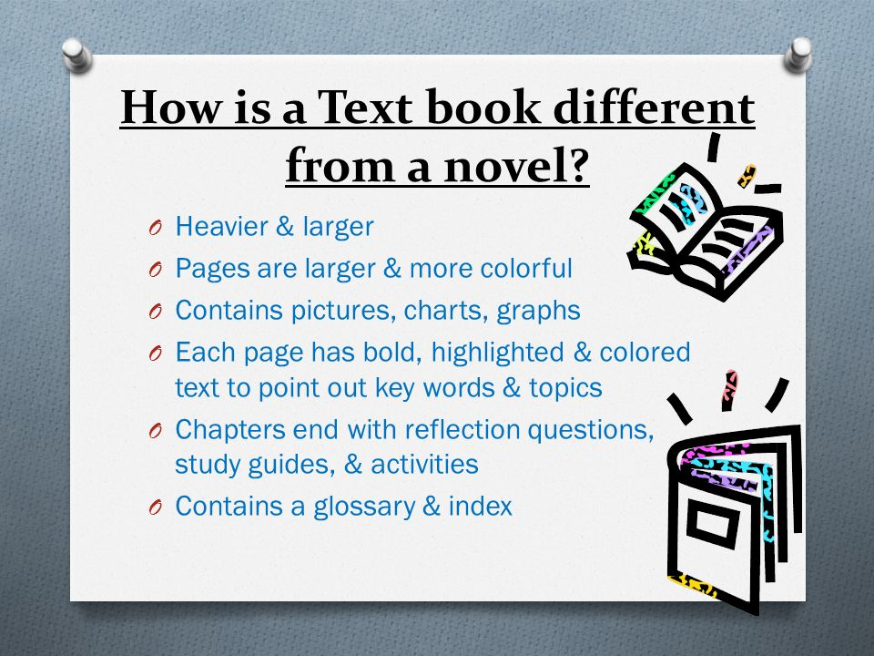 How is a Text book different from a novel
