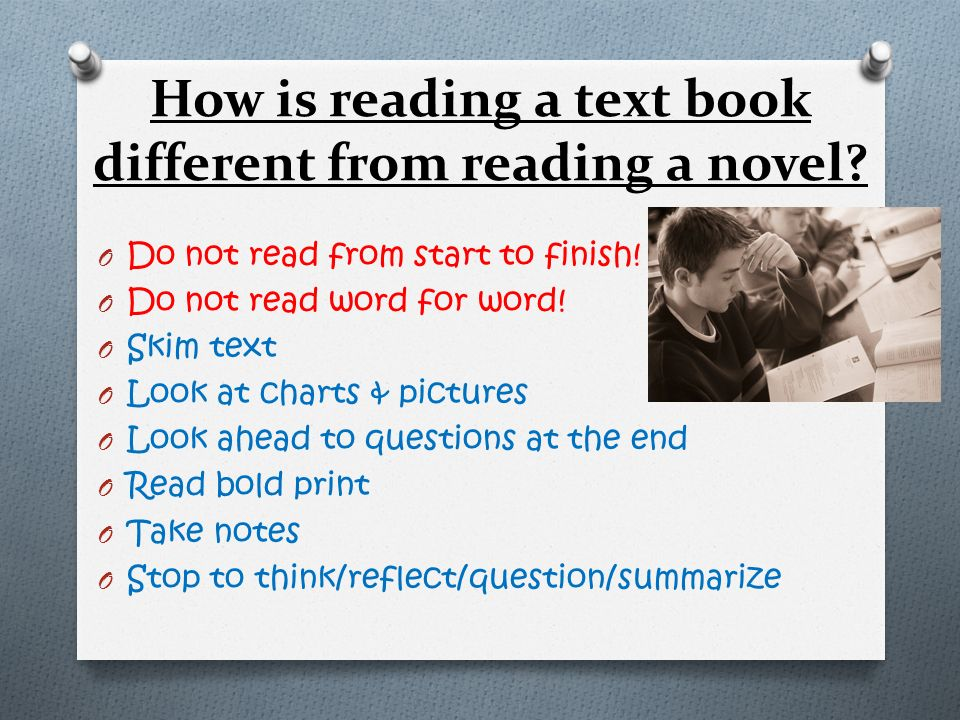 How is reading a text book different from reading a novel