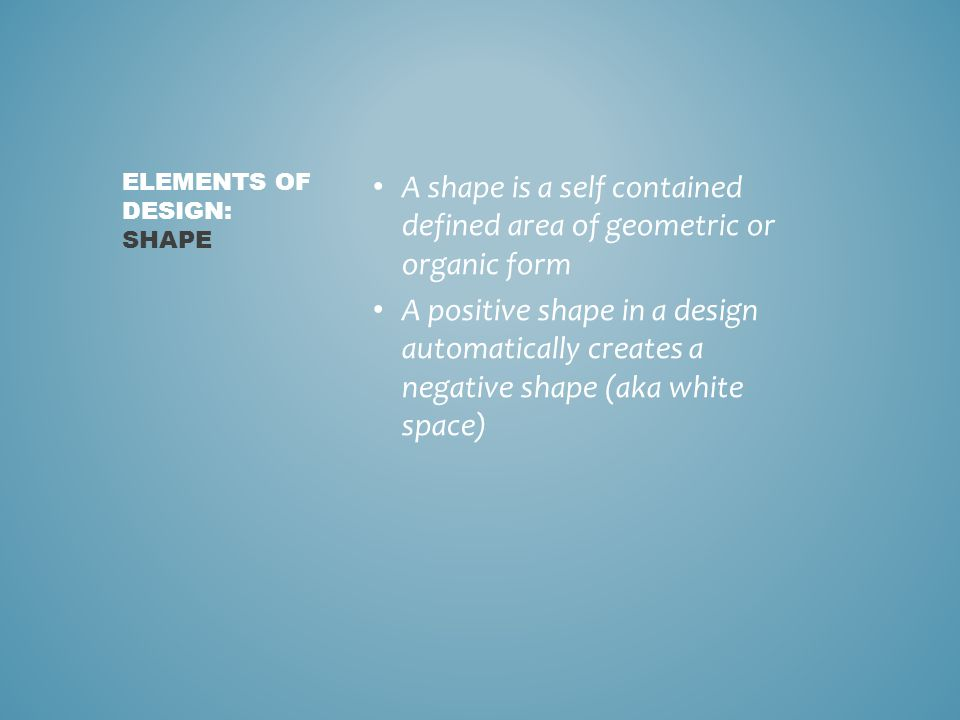 Elements Of Design Shape And Form Definition : The principles of design ppt download