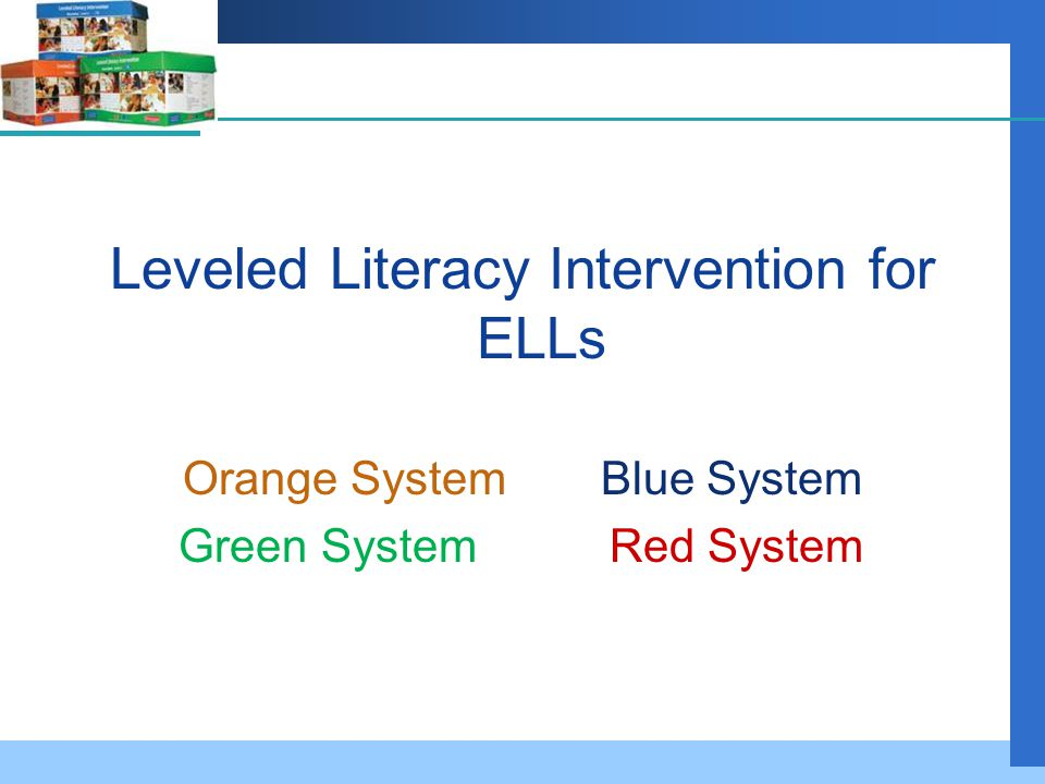 Leveled Literacy Intervention for ELLs