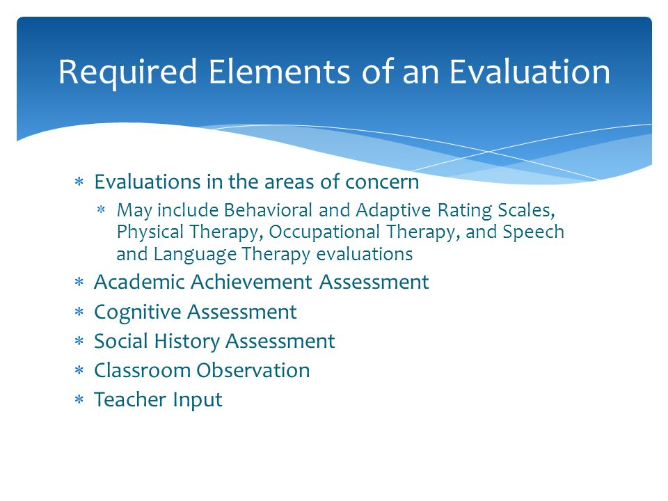 Required Elements of an Evaluation