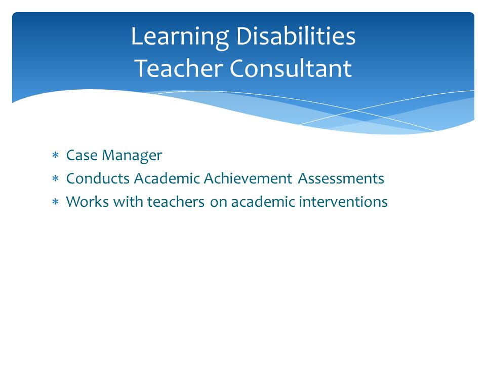 Learning Disabilities Teacher Consultant