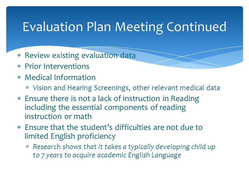 Evaluation Plan Meeting Continued
