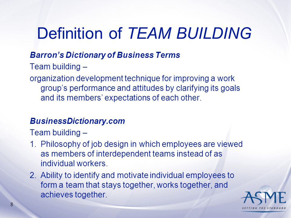 Definition of TEAM BUILDING